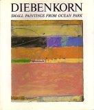 Richard Diebenkorn: Small Paintings from Ocean Park