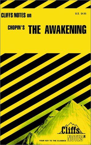 Kate Chopin's The Awakening (Cliffs Notes)