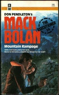 Mountain Rampage (Mack Bolan The Executioner, #54)