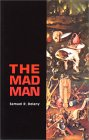 The Mad Man by Samuel R. Delany
