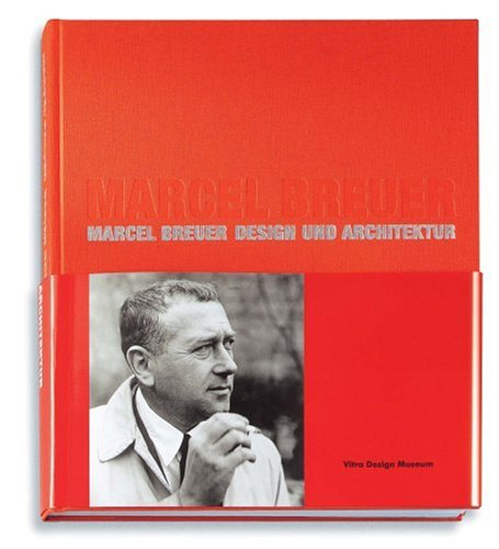 Marcel breuer design and architecture by marcel breuer for Marcel breuer biografia