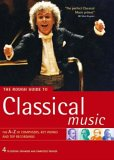 The Rough Guide To Classical Music (Rough Guide Music Reference) - 4th edition