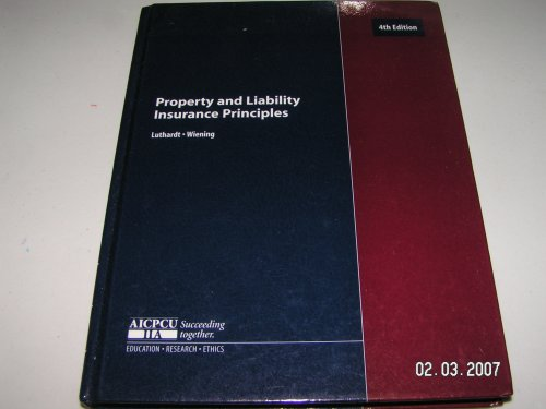 Property and Liability Insurance Principles