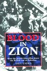 Blood in Zion: How the Jewish Guerrillas Drove the British Out of Palestine