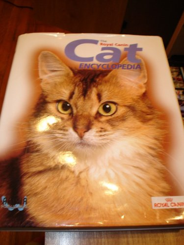 The Royal Canin Cat Encyclopedia by Andrene Everson