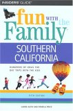Fun with the Family Southern California (Fun with the Family Series)