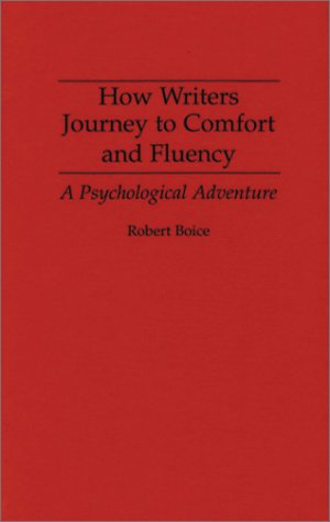 How Writers Journey to Comfort and Fluency: A Psychological Adventure