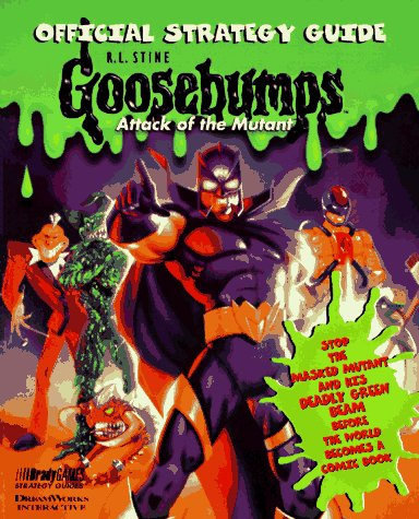 Goosebumps: Attack of the Mutant Official Strategy Guide
