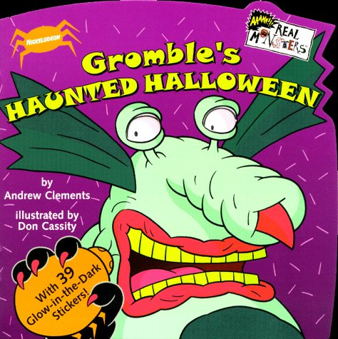 Gromble's Haunted Halloween [With 2-Page Sticker Insert]