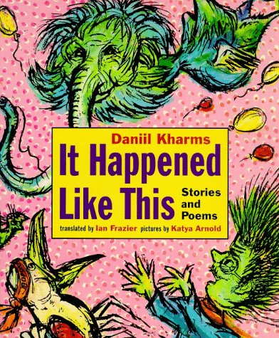 It Happened Like This by Daniil Kharms