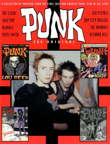 Punk: The Original: A Collection of Material from the First, Best, and Greatest Punk Zine of All Time