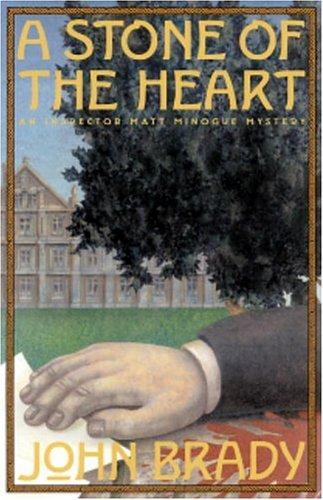 A Stone of the Heart by John Brady