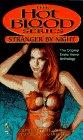 Stranger by Night (Hot Blood, #6)