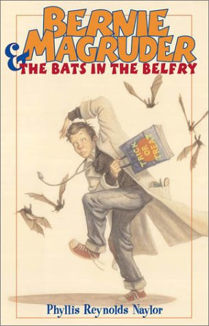 Ebook Bernie Magruder and the Bats in the Belfry by Phyllis Reynolds Naylor read!