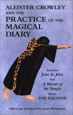 Aleister crowley and the practice of the magical diary by james aleister crowley and the practice of the magical diary by james wasserman fandeluxe Document
