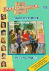 Stacey's Choice by Ann M. Martin