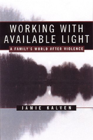 working-with-available-light-a-family-s-world-after-violence