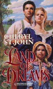 Land of Dreams by Cheryl St. John