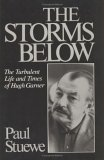 The Storms Below: The Turbulent Life and Times of Hugh Garner