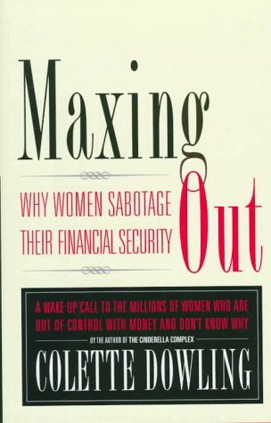 Maxing Out by Colette Dowling