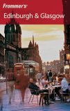 Frommer's Edinburgh & Glasgow
