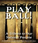 Play Ball!: A Tri...