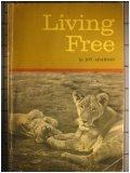 Living Free (Story of Elsa, #2)
