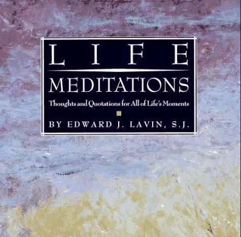 Life Meditations by Edward Lavin