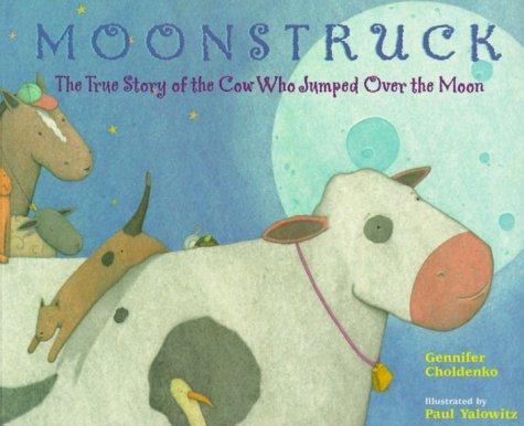 Moonstruck by Gennifer Choldenko