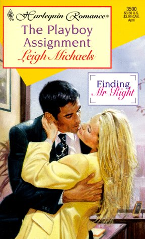 The Playboy Assignment by Leigh Michaels