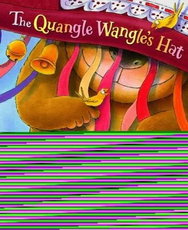 The Quangle Wangle's Hat by Edward Lear