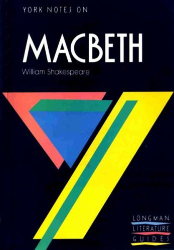 York Notes on William Shakespeare's Macbeth