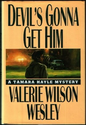Devil's Gonna Get Him by Valerie Wilson Wesley
