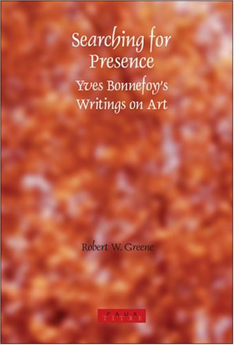 searching-for-presence-yves-bonnefoy-s-writings-on-art