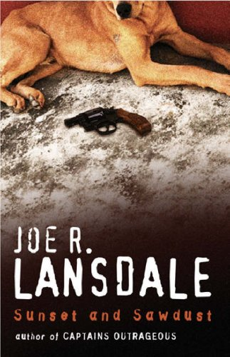 Ebook Sunset And Sawdust by Joe R. Lansdale PDF!