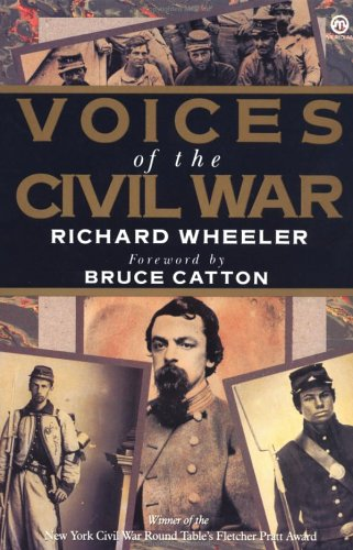 Voices of the Civil War by Richard  Wheeler