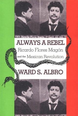 Always a Rebel by Ward S. Albro