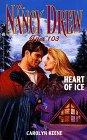 Heart of Ice (Nancy Drew: Files, #103)