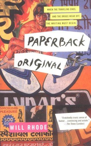 Paperback Original by Will Rhode