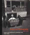 American Photography 1890-196 5