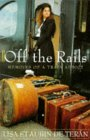 Lisa St. Aubin de Terán: Off the rails: memoirs of a train addict