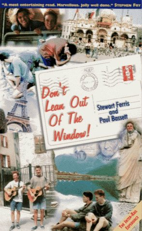 Dont Lean Out of the Window!