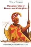 Hawaiian Tales of Heroes and Champions (Kolowalu Books)