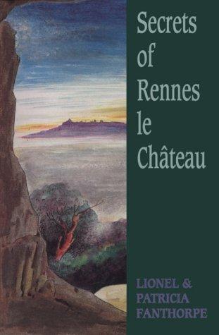 Secrets of Rennes-Le-Chateau
