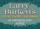 Larry Burkett's Little Instruction Book on Managing Your Money by Larry Burkett