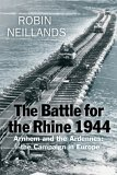 The Battle For The Rhine, 1944