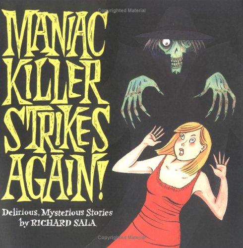 Maniac Killer Strikes Again!