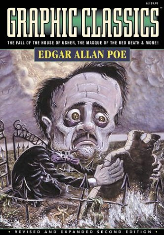 Graphic Classics Vol 1: Edgar Allan Poe (Graphic Novels)