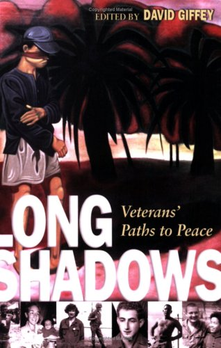 Long Shadows: Veterans' Paths to Peace
