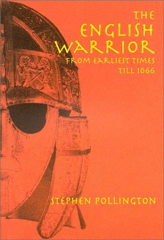 The English Warrior by Stephen Pollington